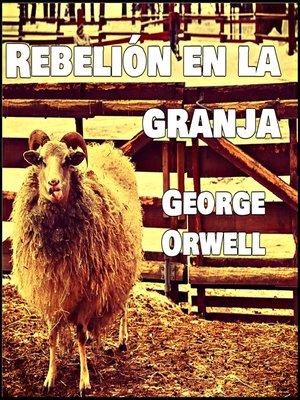 cover image of Rebelión en la granja