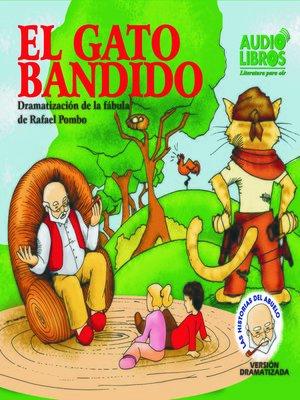 cover image of Cuentos del Abuelo el Gato Bandido