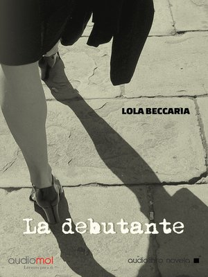 cover image of La debutante