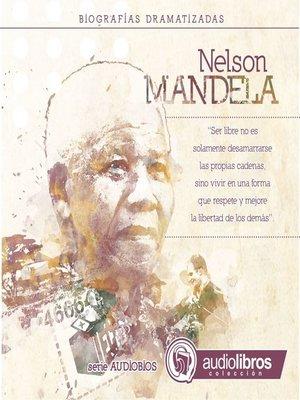 cover image of Nelson Mandela (Biografía Dramatizada)