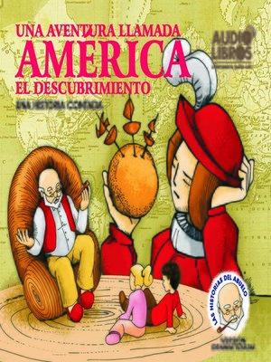 cover image of Cuento del Abuelo Una Aventura Llamda America