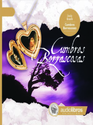 cover image of Cumbres Borrascosas