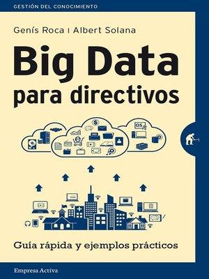 cover image of Big Data para directivos