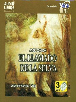 cover image of El Llamado de la Selva