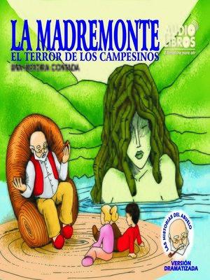 cover image of Cuentos del Abuelo la Madremonte