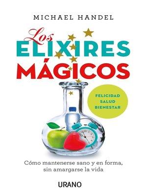 cover image of Los elíxires mágicos