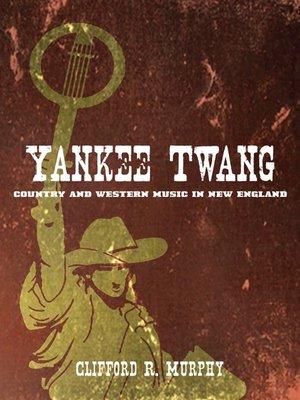 cover image of Yankee Twang