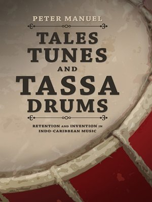 cover image of Tales, Tunes, and Tassa Drums