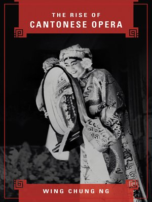 cover image of The Rise of Cantonese Opera