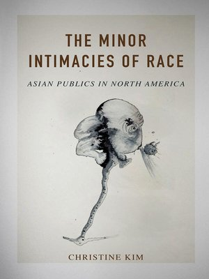 cover image of The Minor Intimacies of Race