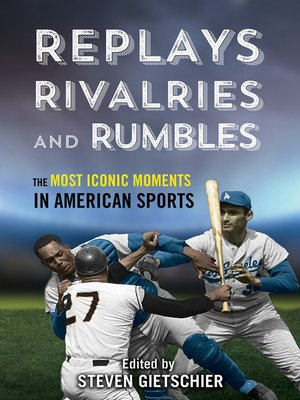 cover image of Replays, Rivalries, and Rumbles