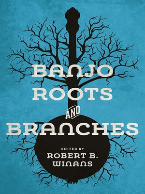cover image of Banjo Roots and Branches