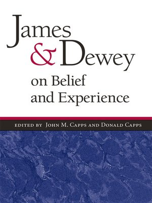 cover image of James and Dewey on Belief and Experience