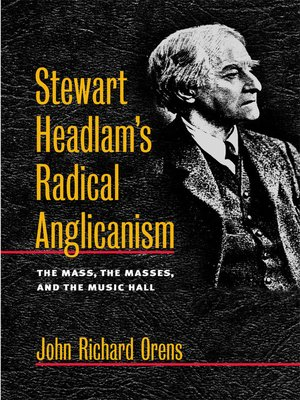 cover image of Stewart Headlam's Radical Anglicanism