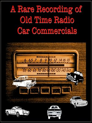 cover image of A Rare Recording of Old Time Radio Car Commercials