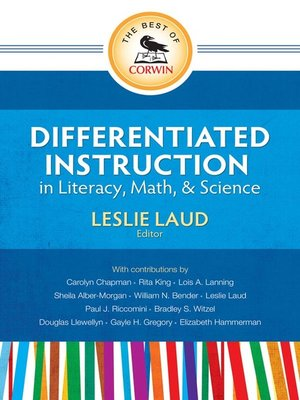 Differentiated Instruction In Literacy Math And Science By Leslie