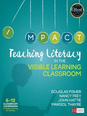 cover image of Teaching Literacy in the Visible Learning Classroom, Grades 6-12