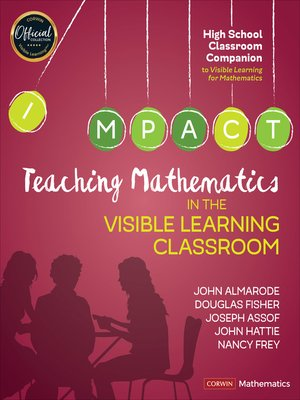 cover image of Teaching Mathematics in the Visible Learning Classroom, High School
