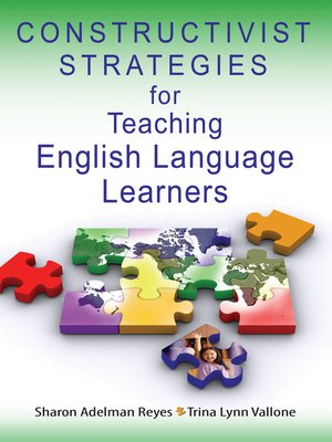 Constructivist Strategies For Teaching English Language Learners By