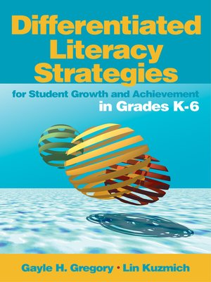 cover image of Differentiated Literacy Strategies for Student Growth and Achievement in Grades K-6