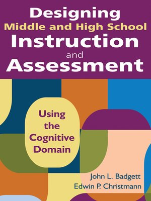 cover image of Designing Middle and High School Instruction and Assessment