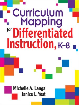 Curriculum Mapping For Differentiated Instruction K 8 By Michelle A
