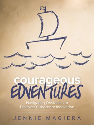 cover image of Courageous Edventures