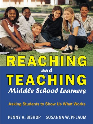 cover image of Reaching and Teaching Middle School Learners