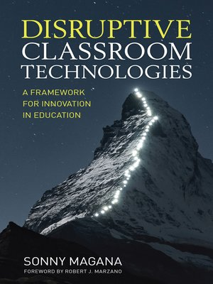 cover image of Disruptive Classroom Technologies