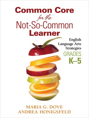 cover image of Common Core for the Not-So-Common Learner, Grades K-5