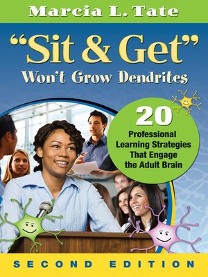 "cover image of ""Sit and Get"" Won't Grow Dendrites"