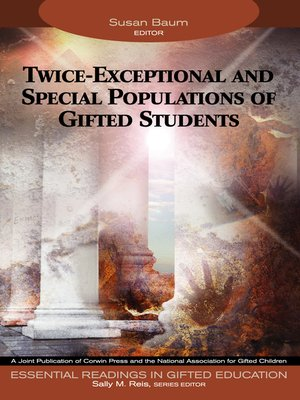 cover image of Twice-Exceptional and Special Populations of Gifted Students