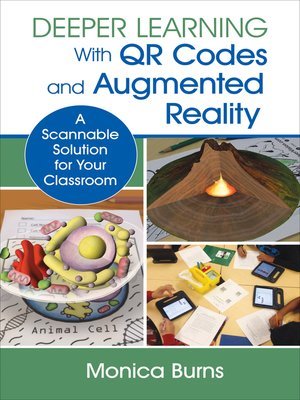 cover image of Deeper Learning With QR Codes and Augmented Reality