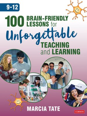 cover image of 100 Brain-Friendly Lessons for Unforgettable Teaching and Learning (9-12)