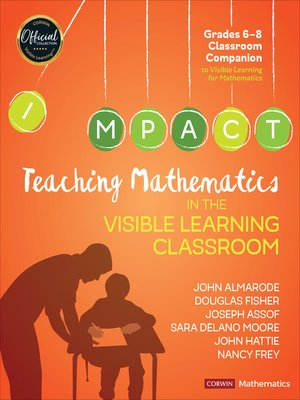 cover image of Teaching Mathematics in the Visible Learning Classroom, Grades 6-8