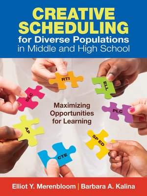 cover image of Creative Scheduling for Diverse Populations in Middle and High School