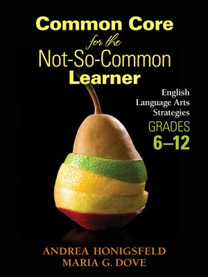 cover image of Common Core for the Not-So-Common Learner, Grades 6-12