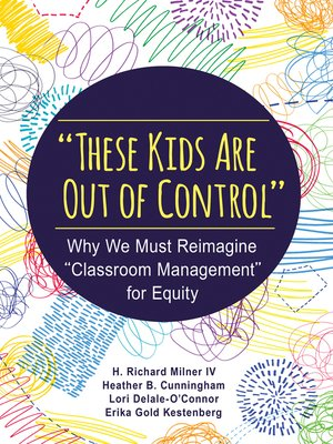 "cover image of ""These Kids Are Out of Control"""