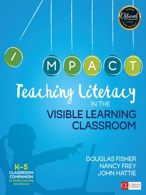 cover image of Teaching Literacy in the Visible Learning Classroom, Grades K-5