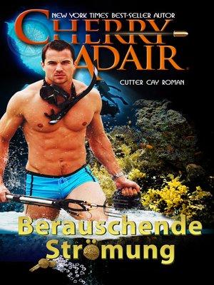cover image of Berauschende Strömung