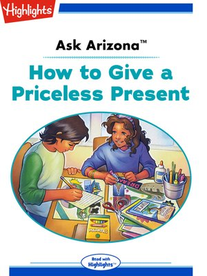 cover image of Ask Arizona: How to Give a Priceless Present