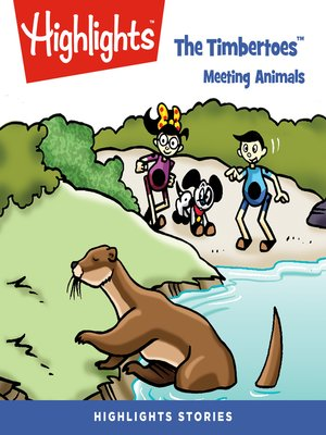 cover image of The Timbertoes: Meeting Animals
