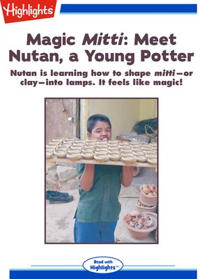 cover image of Magic Mitti: Meet Nutan, a Young Potter