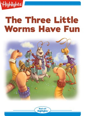 cover image of The Three Little Worms Have Fun