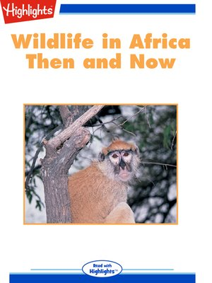 cover image of Wildlife in Africa: Then and Now