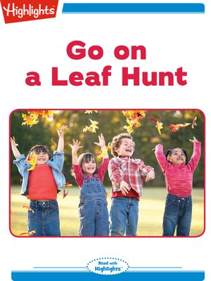 cover image of Go on a Leaf Hunt