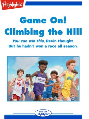 cover image of Game on! Climbing the Hill