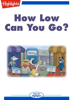 cover image of How Low Can You Go?