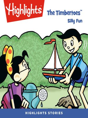 cover image of The Timbertoes: Silly Fun