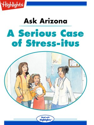 cover image of Ask Arizona: A Serious Case of Stress-itus